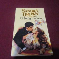 SANDRA BROWN - 22 INDIGO PLACE - Roman dragoste