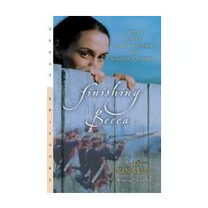 Finishing Becca: A Story about Peggy Shippen and Benedict Arnold - Carte in engleza