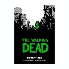 The Walking Dead, Book 3