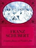 Complete Sonatas for Pianoforte Solo, F. Schubert