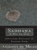 Sadhana, a Way to God: Christian Exercises in Eastern Form