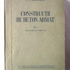 """""""CONSTRUCTII DE BETON ARMAT"""", Vol. I, C. V. Sahnovschi, 1951 - Carti Constructii"""