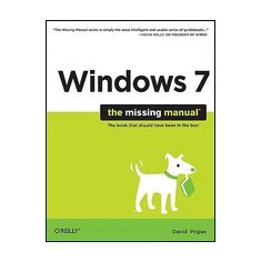 Windows 7: The Missing Manual - Carte in engleza