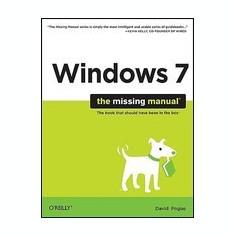 Windows 7: The Missing Manual - Carte in engleza