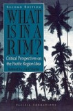 What Is in a Rim?: Critical Perspectives on the Pacific Region Idea