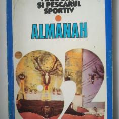 ALMANAHUL VANATORULUI SI PESCARULUI SPORTIV 1982 ( 207 PAGINI )