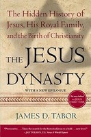 The Jesus Dynasty: The Hidden History of Jesus, His Royal Family, and the Birth of Christianity foto
