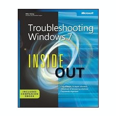 Troubleshooting Windows 7 Inside Out - Carte in engleza