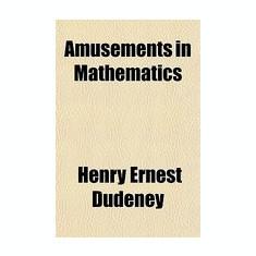 Amusements in Mathematics - Carte in engleza