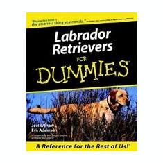 Labrador Retrievers for Dummies - Carte in engleza