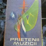 Prietenii muzicii - Iosif Sava - Carte Arta muzicala