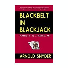 Blackbelt in Blackjack: Playing Blackjack as a Martial Art - Carte in engleza