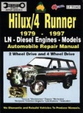 Toyota Hilux/4 Runner Diesel 1979-1997 Auto Repair Manual-Ln, Diesel Eng 2 & 4 Wheel Drive