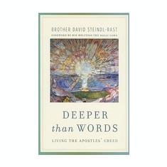 Deeper Than Words: Living the Apostles' Creed - Carte in engleza