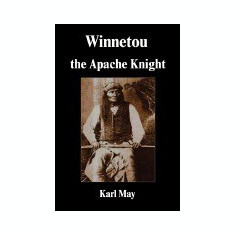 Winnetou the Apache Knight - Carte in engleza