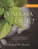 Y Ahora Que? Guia Para El Nuevo Creyente: What God Expects from His People foto