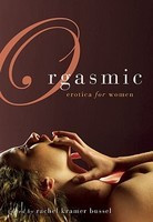 Orgasmic: Erotica for Women