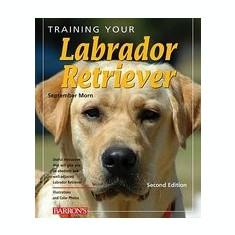 Training Your Labrador Retriever - Carte in engleza