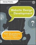 Website Design and Development: 100 Questions to Ask Before Building a Website [With CDROM]