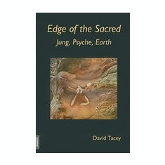 Edge of the Sacred: Jung, Psyche, Earth - Carte in engleza