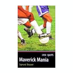 Maverick Mania - Carte in engleza
