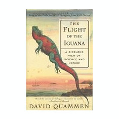 The Flight of the Iguana: A Sidelong View of Science and Nature - Carte in engleza