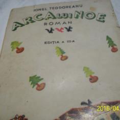 Arca lui noe- i. teodoreanu- editia III-a 1944 - Roman