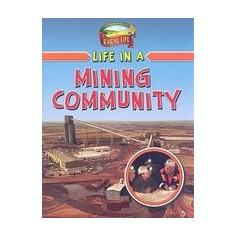 Life in a Mining Community - Carte in engleza