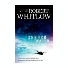 Deeper Water: A Tides of Truth Novel - Carte in engleza