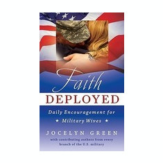 Faith Deployed: Daily Encouragement for Military Wives