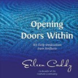 Opening Doors Within: 365 Daily Meditations from Findhorn