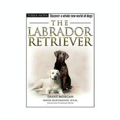 The Labrador Retriever [With Dog Training DVD] - Carte in engleza