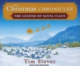 Christmas Chronicles: The Legend of Santa Claus