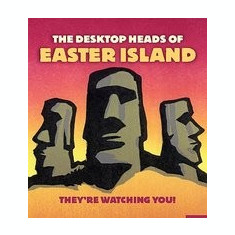 The Desktop Heads of Easter Island: They're Watching You! [With 4 Miniature Stone Head Replicas and Paperback Book] - Carte in engleza
