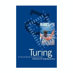 Turing: (A Novel about Computation)