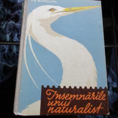 Insemnarile unui naturalist - Manteufel