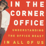 Richard Conniff - The ape in the corner office. Understanding the office beast in all of us - 34982