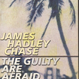 James Hadley Chase - The guilty are afraid - 34934