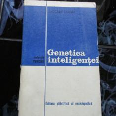 Genetica inteligentei - Jacques Larmat
