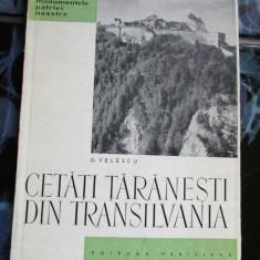 CETATI TARANESTI DIN TRANSILVANIA O. VELESCU - Carte Arta populara