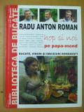Radu Anton Roman Hop si noi pe papa - mond bucate vinuri romanesti 2001