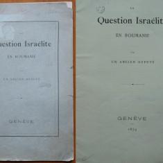 Un vechi Deputat, Problema israelita in Romania, Geneva, 1879 - Carte Editie princeps