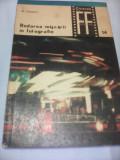 REDAREA MISCARII IN FOTOGRAFIE-N.TOMESCU,COLECTIA FOTO-FILM 1971
