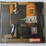 RAR! CD SPIKE ALBUMUL RAMANEM PRIETENI CAT MUSIC 2009