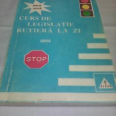 CURS DE LEGISLATIE RUTIERA LA ZI - DAN TEODORESCU 2002