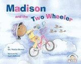 Madison and the Two-Wheeler