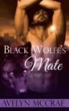 Black Wolfe's Mate: A Wolf Shifter Romance