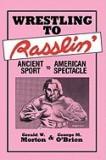 Wrestling to Rasslin'