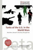 Tanks of the U.S. in the World Wars
