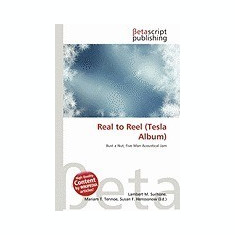 Real to Reel (Tesla Album) - Carte in engleza